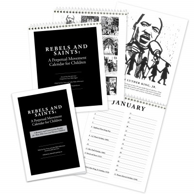Rebels and Saints: A Perpetual Movement Calendar for Kids – $20