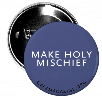 Make Holy Mischief Pin – $1 – SOLD OUT