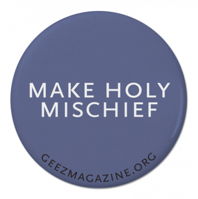 """Make Holy Mischief"" 3.175 cm (1.25"") Pin – $1 – SOLD OUT"